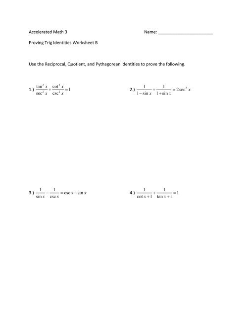 Proving Trig Identities Worksheet B Use the Reciprocal