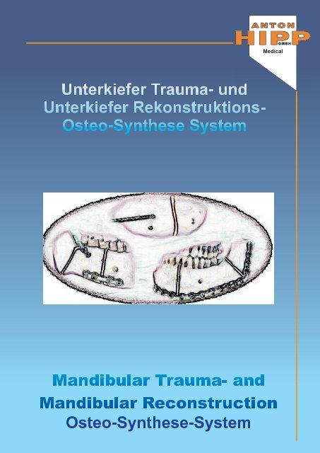 Trauma u. mandibular reconstruction - Anton Hipp