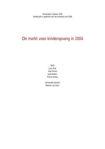 De markt voor kinderopvang in 2004 - docs.szw.nl