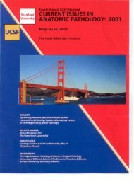 4th Annual UCSF and Stanford Current Issues in Anatomic Pathology