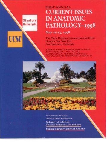 1st Annual UCSF and Stanford Current Issues in Anatomic Pathology