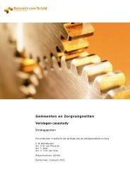 Gemeenten en Zorgvangnetten - Verslagen casestudy - Rvz