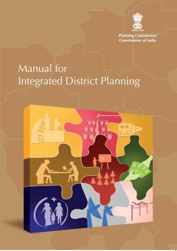 Manual for Integrated District Planning - of Planning Commission