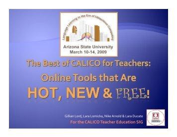 Slides from this presentation - CALICO
