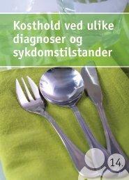 Kosthold ved ulike diagnoser og sykdomstilstander - Helsedirektoratet