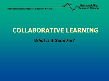 Collaborative Learning - National Estuarine Research Reserve ...