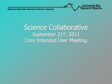 Science Collaborative Core Intended Users - National Estuarine ...