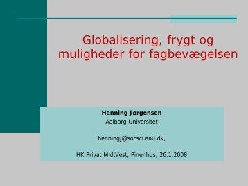 Globalisering, frygt og muligheder for fagbevægelsen