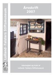 Årsskrift 2007 Lolland-Falsters Stiftsmuseum - Åbne Samlinger