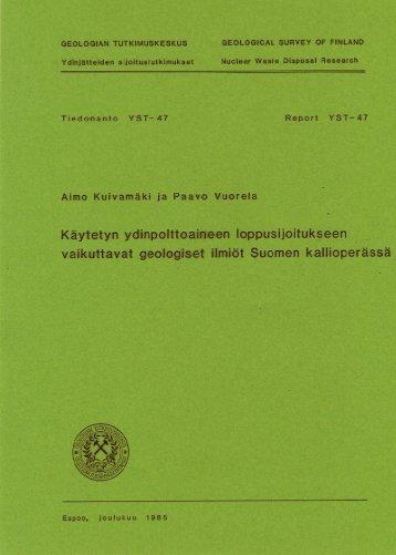 GEOLOGIAN TUTKIMUSKESKUS Ydinjatteiden sijoitustutkirnukset