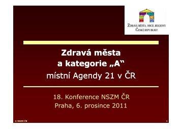 """Zdravá města a kategorie """"A"""" MA 21 v ČR - P. Švec"""