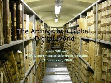 The Archive in a Digital Age - UCLA Department of Information Studies