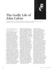 The Godly Life of John Calvin - Chalcedon Presbyterian Church