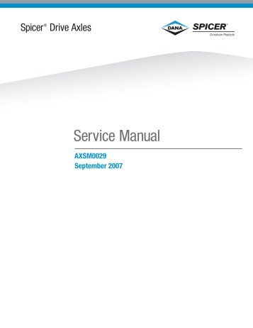 2007 Spicer Drive Axles Service Manual