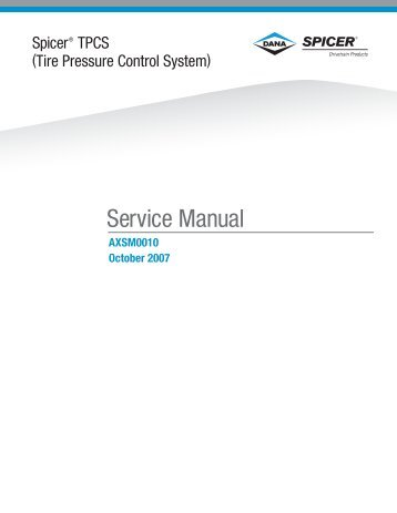 2007 Spicer TPCS (Tire Pressure Control System)