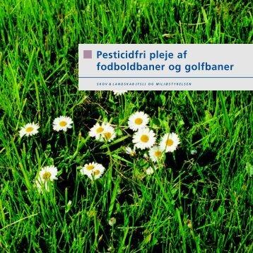 Pesticidfri pleje af fodboldbaner og golfbaner