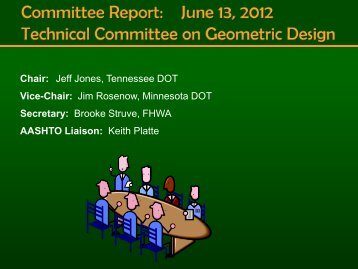 Technical Committee on Geometric Design Update - AASHTO ...