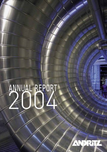 Annual report 2004 - ANDRITZ Vertical volute pumps