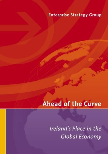 Ahead of the Curve, Ireland's Place in the Global Economy