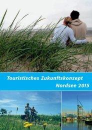 Touristisches Zukunftskonzept Nordsee 2015 - Landkreis Wittmund