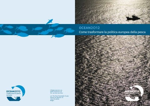 Come trasformare la politica europea della pesca - Ocean2012