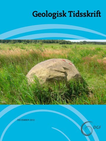 Hent pdf-fil (1.84 MB) - Dansk Geologisk Forening