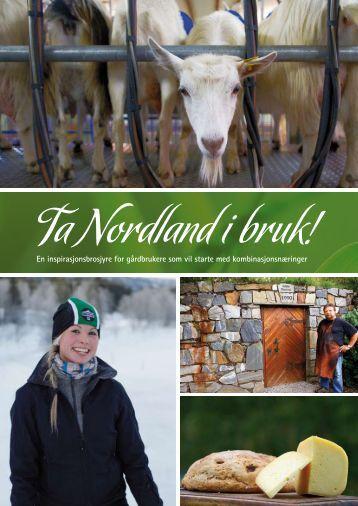En inspirasjonsbrosjyre for gårdbrukere som vil starte med ...