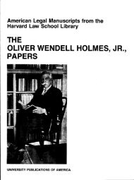 THE OLIVER WENDELL HOLMES, JR., PAPERS - ProQuest