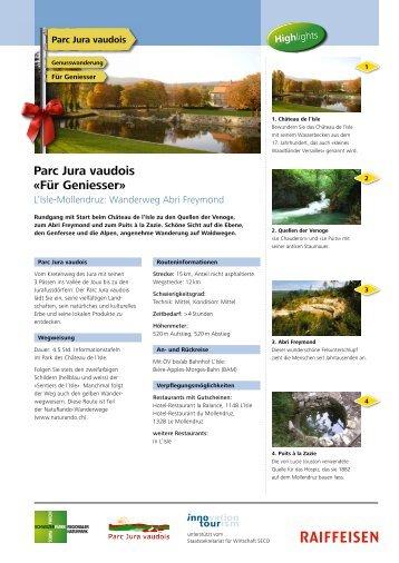 Parc Jura vaudois «Für Geniesser» - Raiffeisen MemberPlus