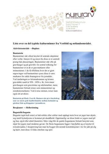 Liste over en del typiske kulturminner fra Vestfold og ... - Kulturarv