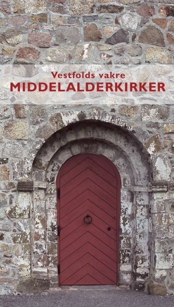 MIDDELALDERKIRKER - Den norske kirke