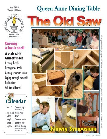 Old Saw 16-6.indd - The Guild of New Hampshire Woodworkers