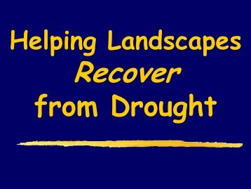 Helping Landscapes Recover from Drought - Orange County ...