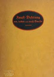 Die Faustdichtung, vor, neben und nach Goethe