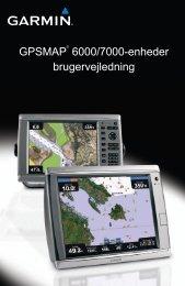 GPSMAP® 6000/7000-enheder brugervejledning