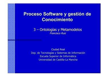 Ontologías y Metamodelos - Universidad de Castilla-La Mancha