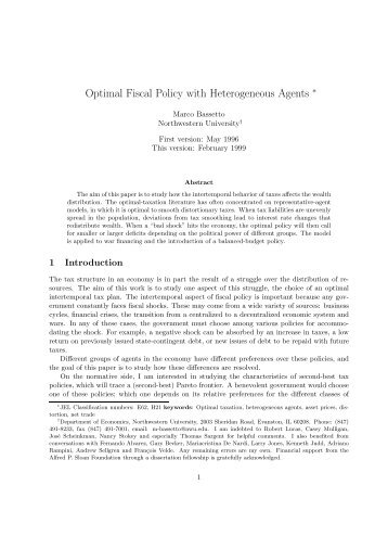 uk monetary and fiscal policies Fiscal policy fiscal policy is the deliberate alteration of government spending or taxation to help achieve desirable macro-economic objectives by changing the level and composition of aggregate demand (ad) types of fiscal policy there are two types of fiscal policy, discretionary and automatic.
