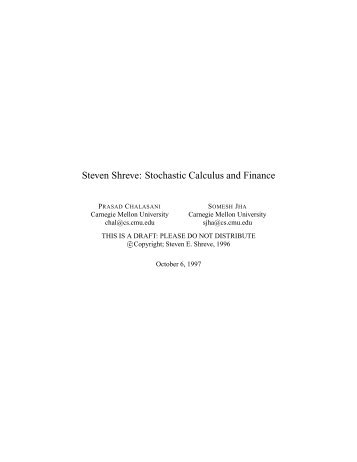 Steven Shreve: Stochastic Calculus and Finance