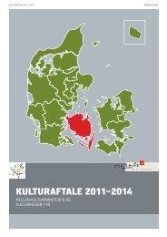 Læs kulturaftalen med Kulturregion Fyn 2011 ... - Kulturministeriet