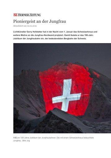 Pioniergeist an der Jungfrau - Berner Zeitung - CH - Jungfrau Region