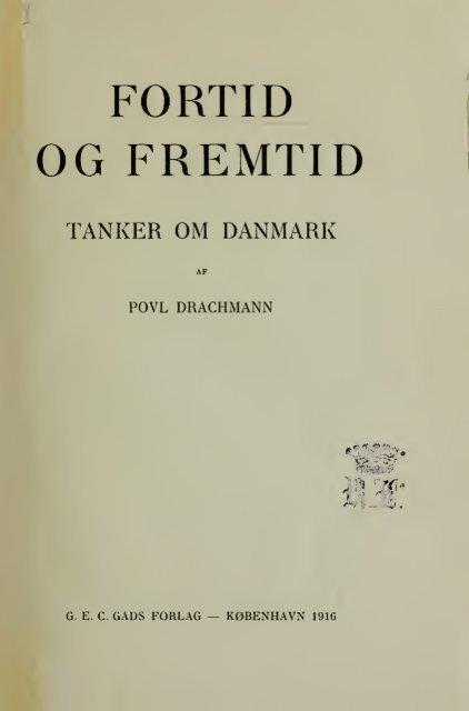 Fortid og fremtid : Tanker om Danmark