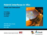 Hybrid Interfaces in VEs: - Computer Graphics and Visualization