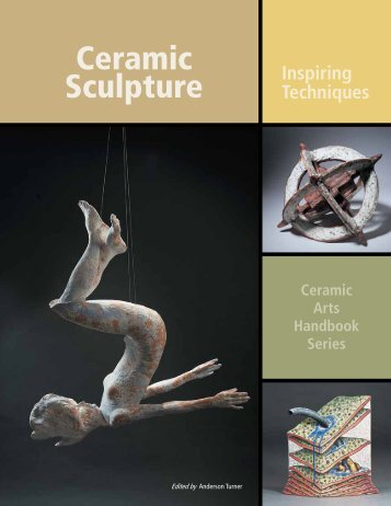 Ceramic Sculpture - Ceramic Arts Daily