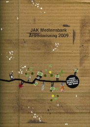 Årsredovisning 2009 - JAK Medlemsbank