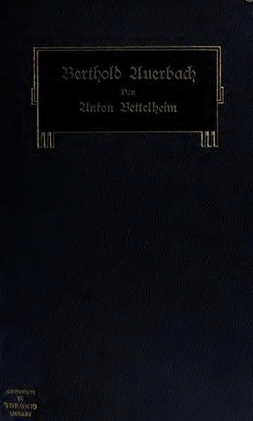 Berthold Auerbach, der Mann, sein Werk, sein Nachlasz