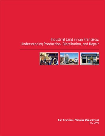 Industrial Land in San Francisco - San Francisco Planning Department