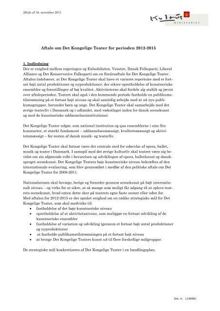 Aftale om Det Kongelige Teater for perioden 2012 ... - Kulturministeriet