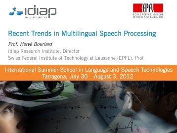 Recent Trends in Multilingual Speech Processing