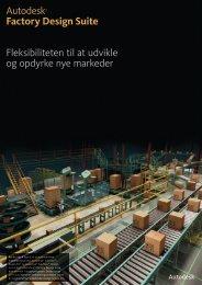 Autodesk® Factory Design Suite Fleksibiliteten til at udvikle og ...