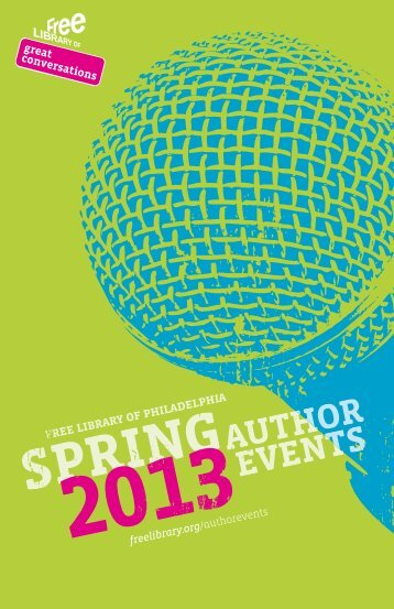 Spring 2013 Events brochure - Free Library of Philadelphia